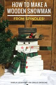 make a super cute diy wooden snowman using leftover spindles grillo designs blog