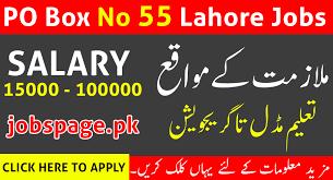 New Jobs Po Box No 55 Lahore Jobs 2018 2019 Latest Apply Now 90