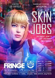 Skin Jobs