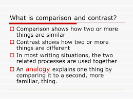 comparison and contrast writing what is comparison and contrast  what is comparison and contrast