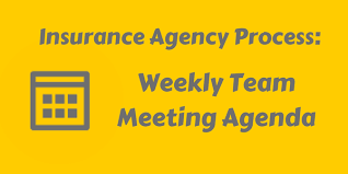 Insurance Agency Process: The Weekly Team Meeting - Agency Updates ...