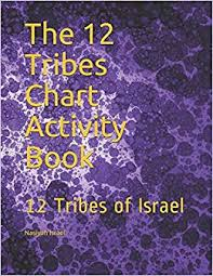 The 12 Tribes Chart Activity Book 12 Tribes Of Israel