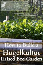 hugelcultur is an ancient form of composting that utilizes woody waste as the carbon substrata hugelkutur raised beds rely on branches