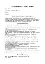 Child Care Worker Resume Child Care Resume Sample Child Care Resume