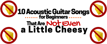 10 acoustic guitar s for beginners that are not even a little cheesy