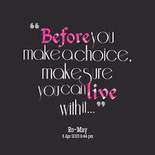 Choices Quotes Best 48 Best Quotes About Choice Choice Quotes QuotesOnImages