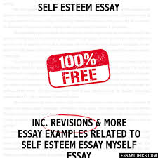 esteem essay self esteem essay