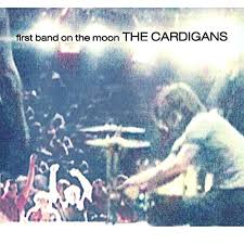 <b>First Band</b> On The Moon by The <b>Cardigans</b> on Amazon Music ...