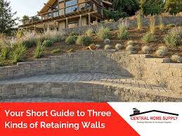 your short guide to three kinds of retaining walls jpg