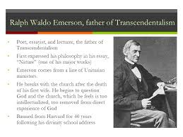 ralph waldo emerson henry david thoreau and american  ralph waldo emerson father of transcendentalism poet essayist and lecturer the father