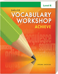 Vocab Answers Level D Vocabulary Workshop Achieve Grades 6 12 Sadlier School