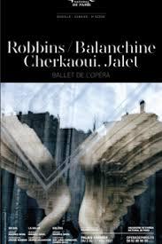 Critique Avis Robbins / Balanchine / Cherkaoui, Jalet de Le Ballet de  l'Opéra de Paris | Opéra-Ballets-Musique Culture-Tops