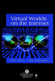 ieee computer society virtual worlds on the internet john vince  virtual worlds on the internet 0818687002 cover image