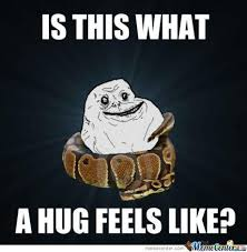 Got Myself A Hugging .. Memes. Best Collection of Funny Got Myself ... via Relatably.com