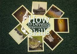 how to develop organizational skills life coach hub unlike a polaroid picture you cannot simply allow your organizational skills to develop on their own