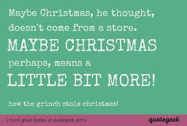 how the grinch stole christmas quotes. Fine Grinch More From How The Grinch Stole Christmas To The Christmas Quotes R