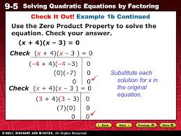 9 5 solving quadratic equations by factoring check it out