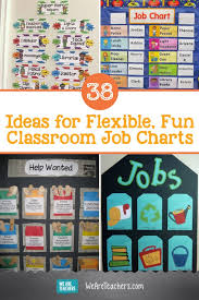 Motivational Charts For School Classroom Job Charts 38 Creative Ideas For Assigning