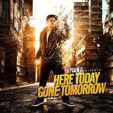 DJ Psalm 51 - Here Today Gone Tomorrow ...