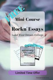 17 best ideas about college application essay mini course rockn essays land your dream college learn to write great