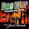 Doo Wop Greetings from Florida album by Just Friends