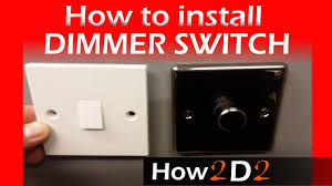 How To Install A Dimmer Light Switch How To Wire Dimmer Switch Replacing One Way Switch With Dimmer One
