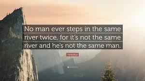 Heraclitus Quotes Enchanting Same River Twice Quote