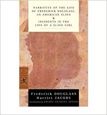 narrative of the life of frederick douglass an american slave narrative of the life of frederick douglass an american slave incidents in the life of a slave girl frederick jacobs harriet a jacobs the harriet a