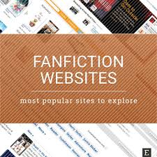 Popular To Websites 15 Most Explore Fanfiction