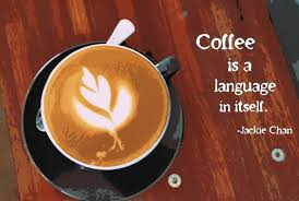 Coffee Quotes Coffee Is A Language In Itself Enchanting Coffee Quotes