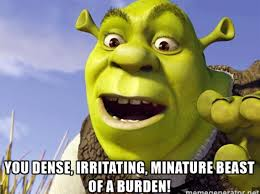 Shrek Quotes Inspiration Shrek Memes Movie Insults