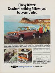 Goes where nothing follows you but your trailer Chevrolet Blazer ...