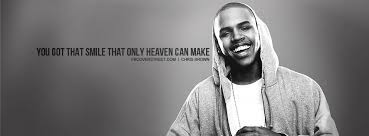 Chris Brown Quotes Unique Chris Brown You Got That Smile Quote Facebook Cover FBCoverStreet