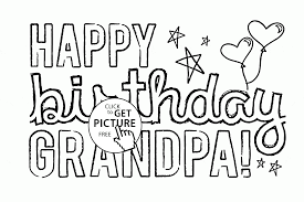 Small Picture Happy Birthday Grandpa coloring page for kids holiday coloring