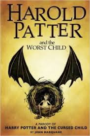 harold patter and the worst child a parody of harry potter and the cursed child other editions enlarge cover