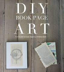 diy book page art how to print on book pages by christinaelyse