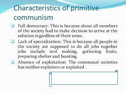 Primitive Communism: Definition, Features, Pros & Cons