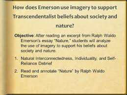 emerson s transcendentalism ppt video online  how does emerson use imagery to support transcendentalist beliefs about society and nature