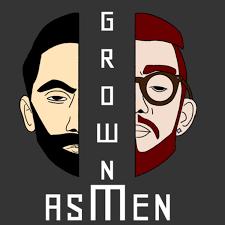 Grown As Men