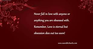 Love Obsession Quotes Love vs Obsession Saurabh's Lounge Quotes Pinterest 31