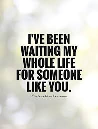 Whole Life Quotes