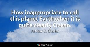 Earth Quotes New Planet Earth Quotes BrainyQuote