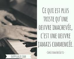 Citation En Français Ce Qui Est Plus Triste Quune Oeuvre Inachevée