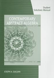 A First Course In Abstract Algebra Solutions Student Solutions Manual For Contemporary Abstract Algebra Book By