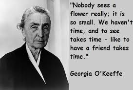 Georgia O Keeffe Quotes Awesome Georgia O'Keeffe Biography Might Also Like Georgia O Keeffe