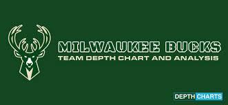 Milwaukee Die Chart 2019 Milwaukee Bucks Depth Chart Live Updates