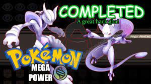 Pokemon Mega Power Completed Verison - Gameplay + Download - YouTube