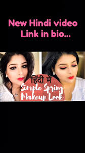 top ideas for makeup in hindi latest pictures videos trends inspirations images photos on roposo