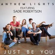 Just Be You Anthem Lights Free Mp3 Download Anthem Lights Just Be You Single 365 Days Of Inspiring
