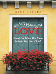 Read A Mommy's Love Online by Myra Hudson   Books